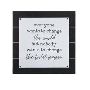 """""""Everyone Wants To Change The World"""" Wall Art"""